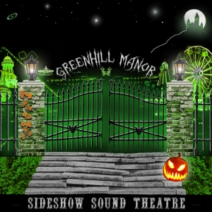 Greenhill Manor Album Cover - Sideshow Sound Theatre - Composed, Performed and Produced by William Dodson and Wendell Jones
