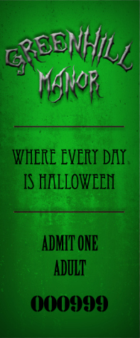 Greenhill Manor - Where Every Day is Halloween - Admit One