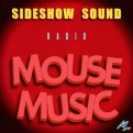 Sideshow Sound Radio Mouse Music Title Card Artwork for our Disney Music Podcast