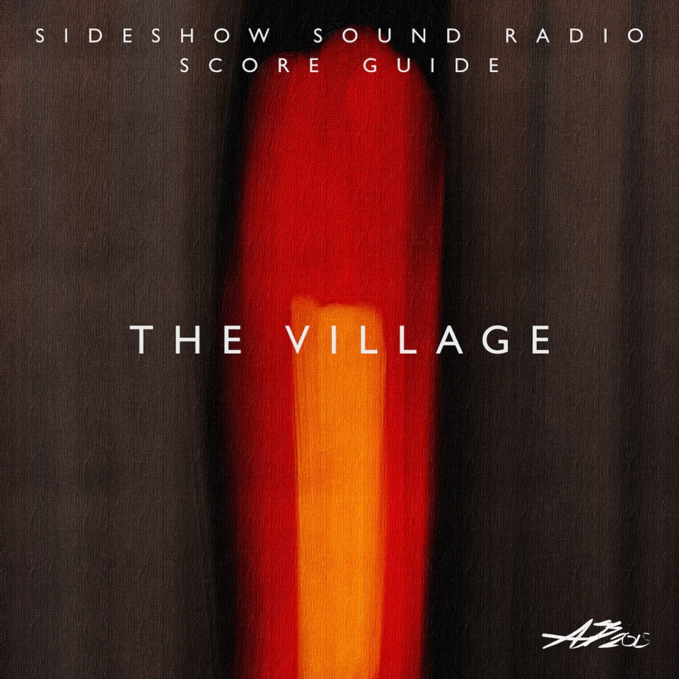 The Village Artwork for our Film Soundtrack Podcast