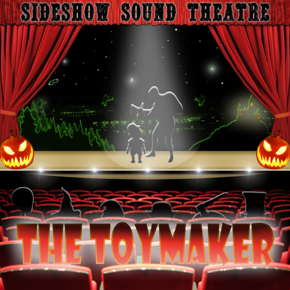 The Toymaker Album Cover - Sideshow Sound Theatre - Composed, Performed and Produced by William Dodson and Wendell Jones